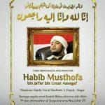 Kabar Duka, Habib Musthofa Bin Jafar Assegaf Meninggal Dunia