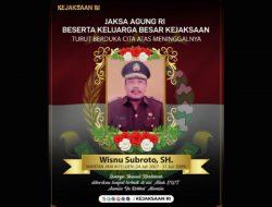 Korps Adhyaksa Berduka, Mantan Jamintel Kejagung Wisnu Subroto Tutup Usia